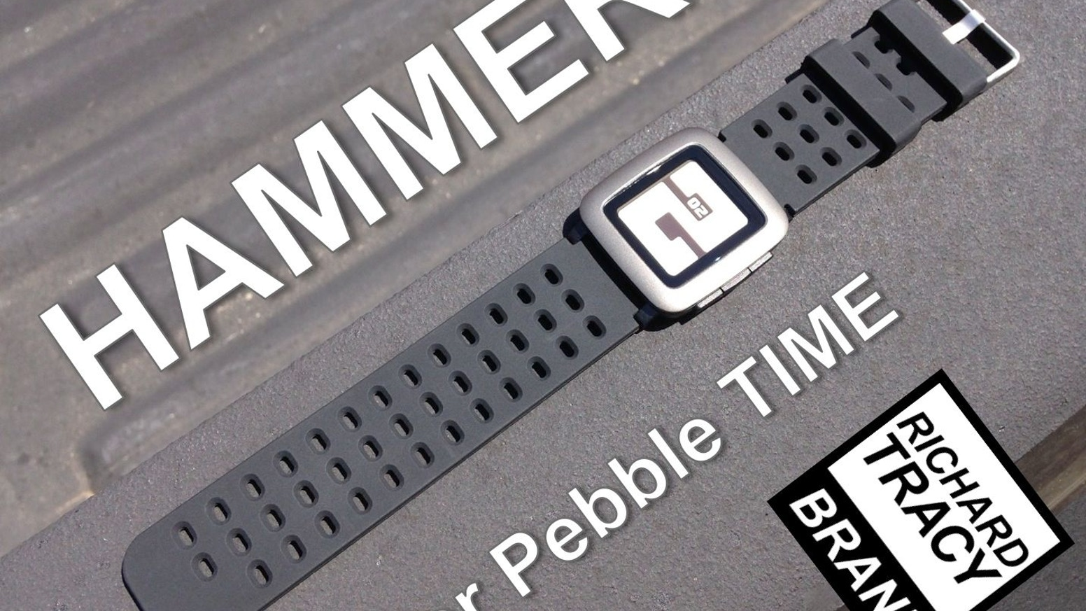 HAMMER is the finest silicone strap for the Pebble Time and Pebble Time Steel. HAMMER straps are wider, ventilated, and waterproof.