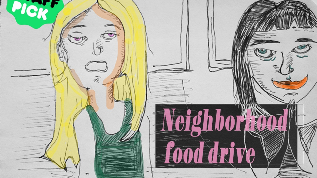 Neighborhood Food Drive: a feature-length absurdist comedy project video thumbnail