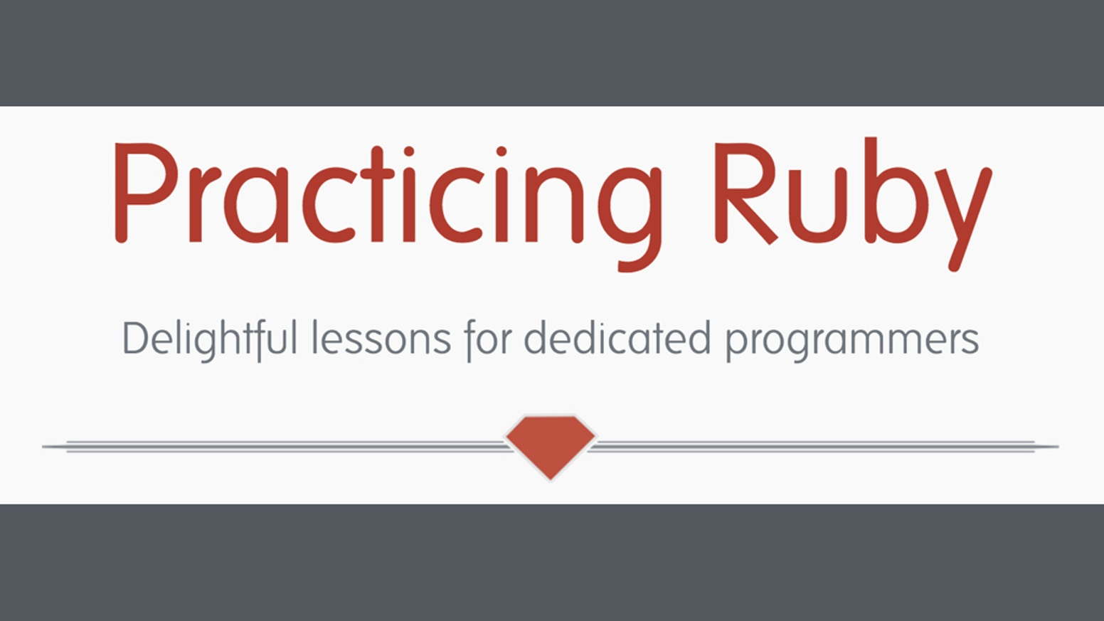 Help bring new voices to Practicing Ruby, so that they can educate and inspire developers everywhere.