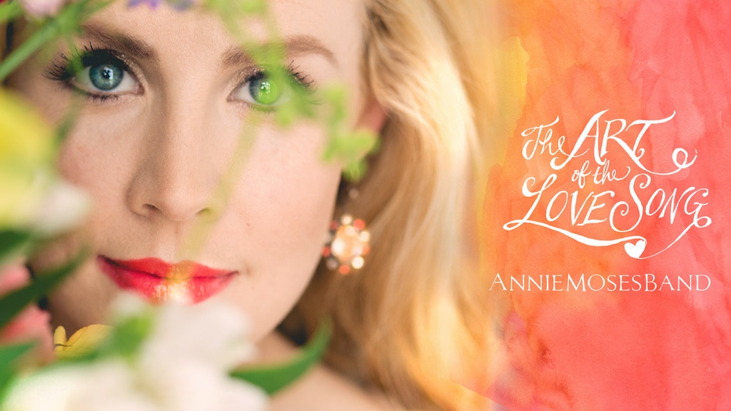 The Art of the Love Song - Annie Moses Band PBS Special project video thumbnail