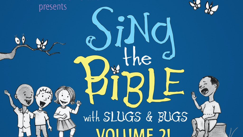 Slugs and Bugs / Sing the Bible (Vol. 2) project video thumbnail