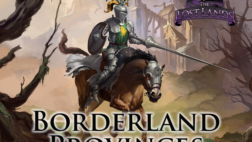 The Lost Lands: Borderland Provinces project video thumbnail