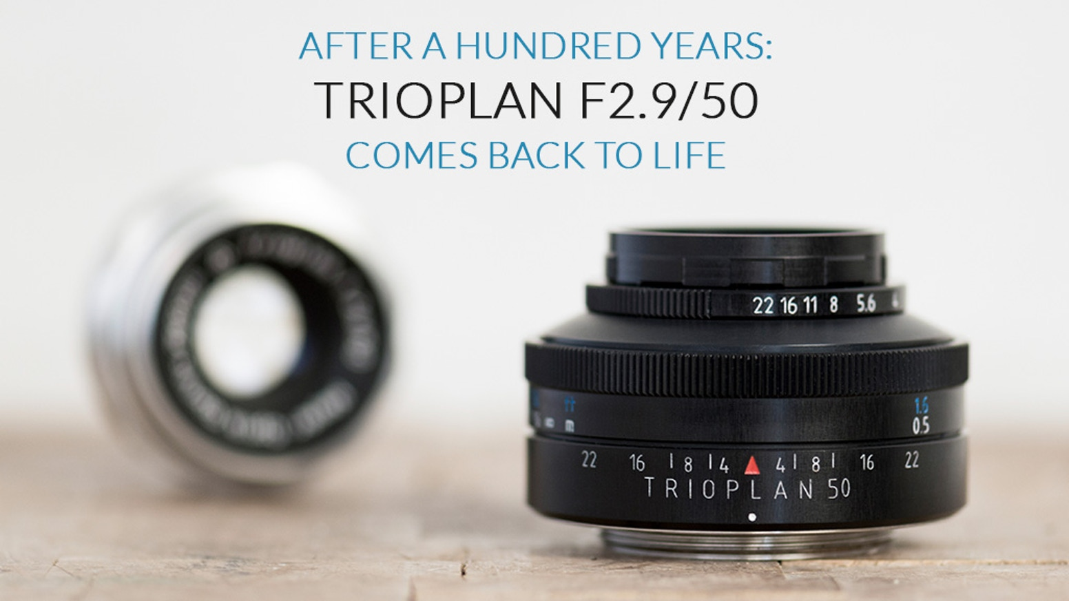 Celebrate the 100th anniversary of Trioplan lenses by supporting the modern version of our ultimate art lens, the Trioplan f2.9/50.