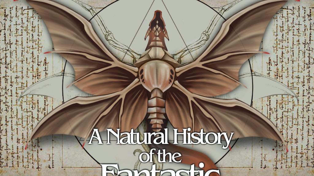 A Natural History of the Fantastic project video thumbnail