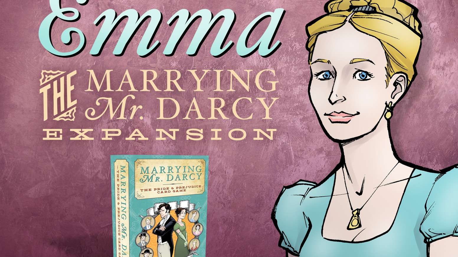 The Emma Expansion for Marrying Mr. Darcy - the Pride and Prejudice Card Game has new characters, new events, and a lot more meddling!