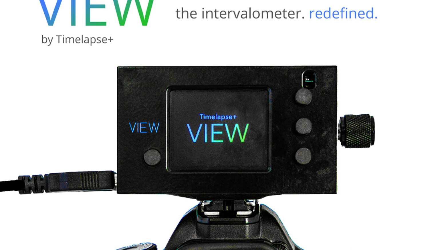 A smart auto ramping intervalometer that's also a portal to your camera.  Setup and preview time-lapse from the VIEW or your smartphone