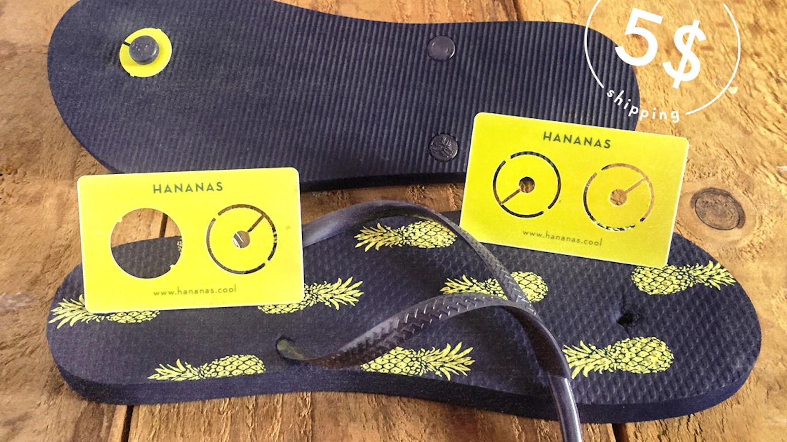 be99fbe5980e8f HANANAS  Fix your Flip-Flops by Hananas Team » Community — Kickstarter