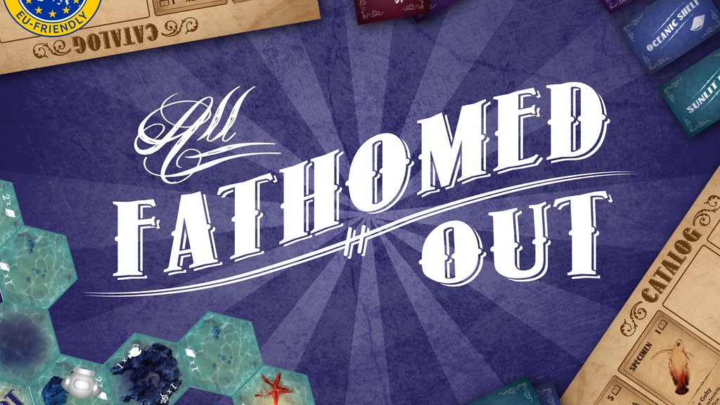 All Fathomed Out - A Board Game of Oceanic Exploration project video thumbnail
