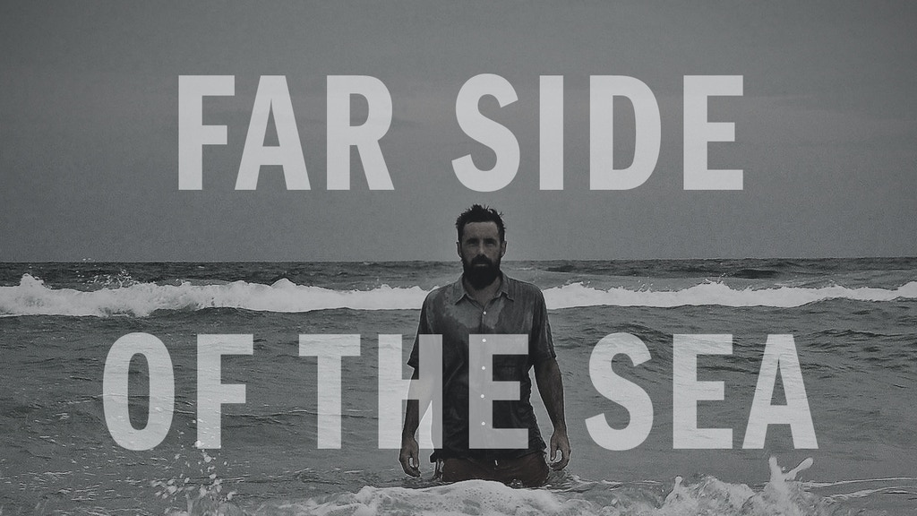 Far Side Of The Sea project video thumbnail