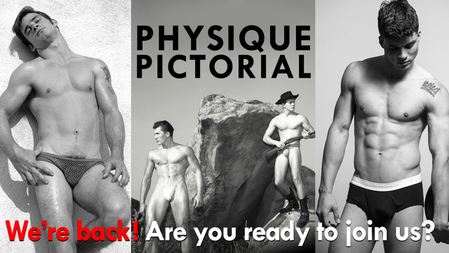 You've been waiting 27 years since the last issue. The wait is over. Help us launch Physique Pictorial magazine for a new generation.