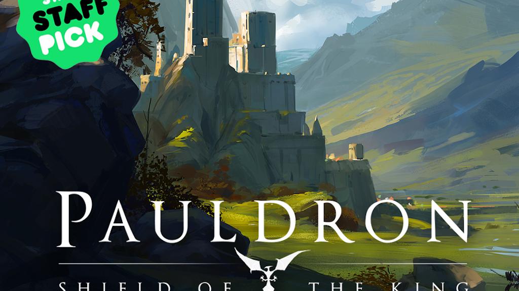 Pauldron: Shield of the King project video thumbnail