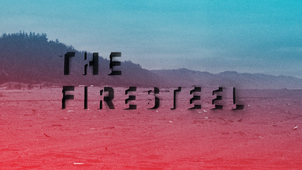 The Firesteel: A Novel project video thumbnail