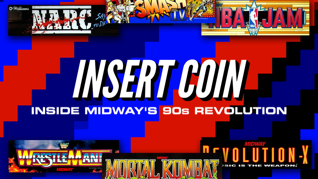 Insert Coin: Inside Midway's '90s Revolution project video thumbnail