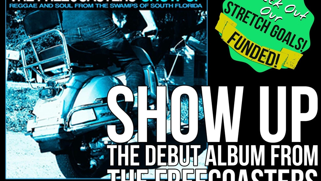 """Show Up"" The Freecoasters Debut Album project video thumbnail"