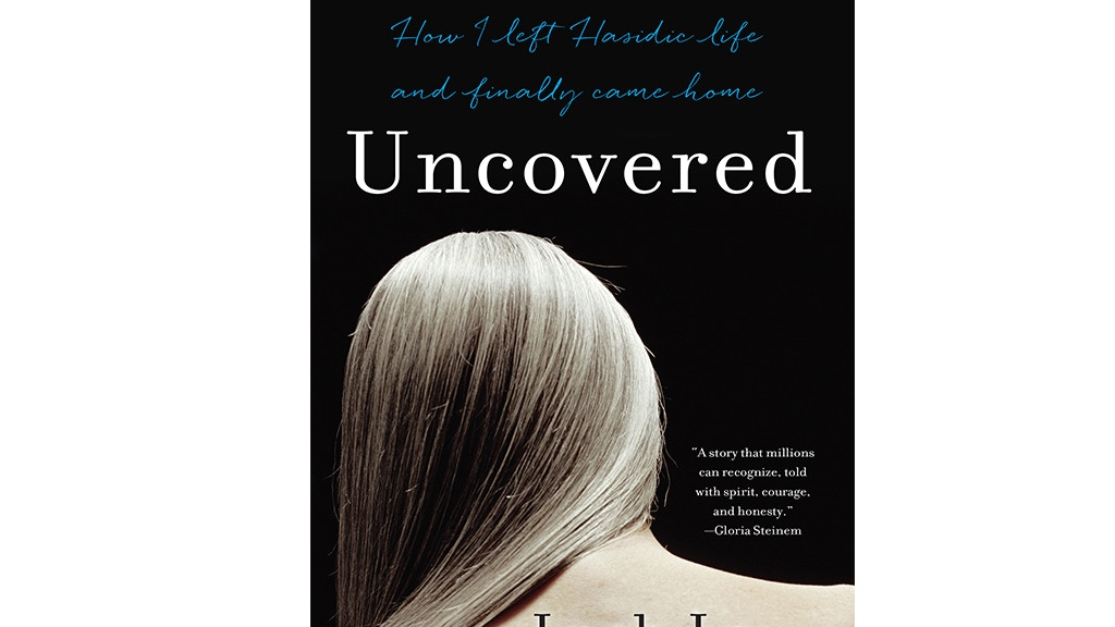 Uncovered: How I Left Hasidic Life and Finally Came Home project video thumbnail