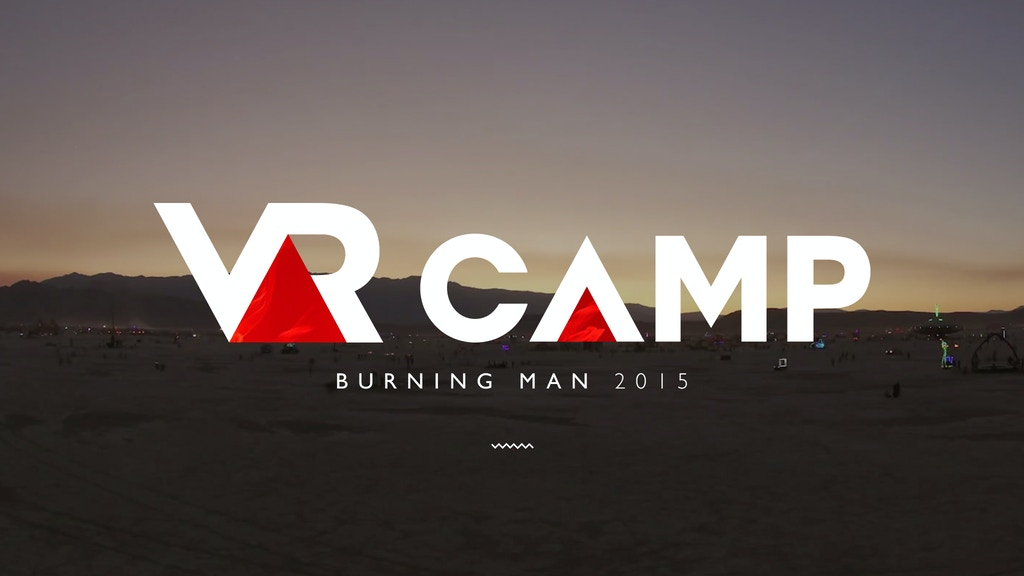 VR Camp at Burning Man 2015 project video thumbnail