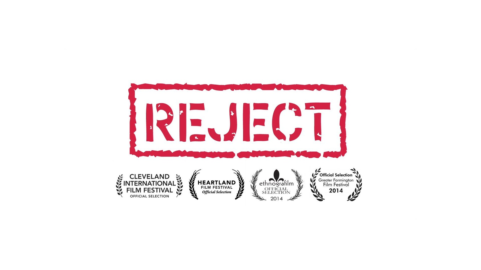 Reject A Documentary About Rejection And Acceptance By Ruth T