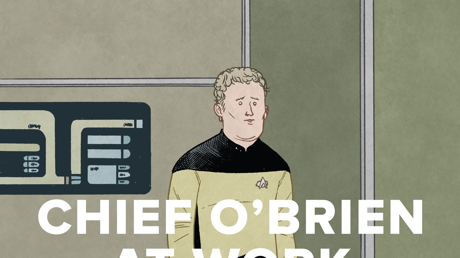 The beloved and painful Chief O'Brien at Work webcomic is now a big book! Perfect for fans of space travel, dead-end jobs, and ennui.