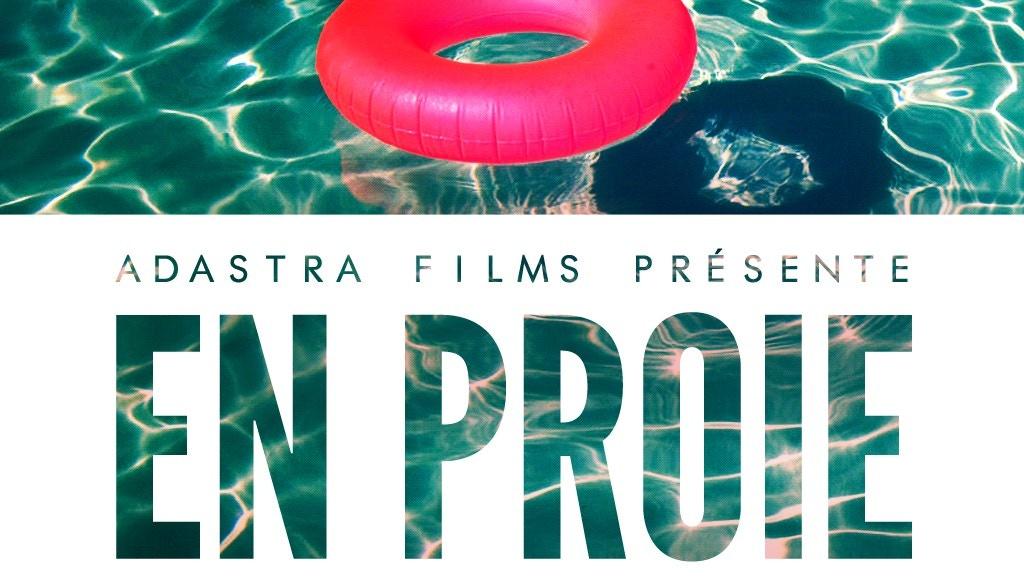 En Proie - court-métrage / short film project video thumbnail