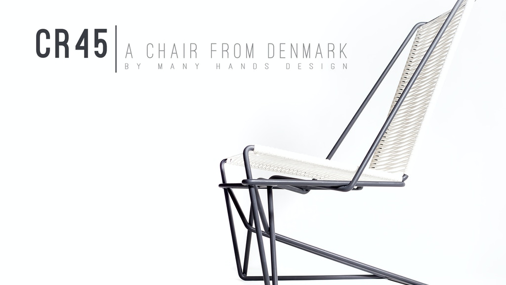 CR45: A Chair from Denmark by Many Hands Design project video thumbnail
