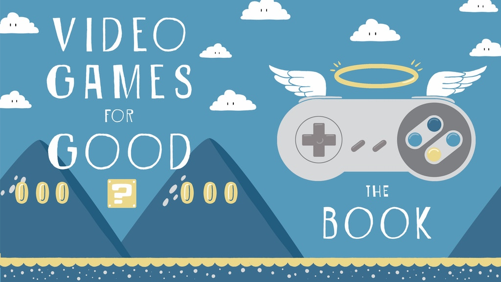 Video Games For Good project video thumbnail
