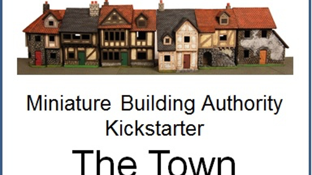Miniature Building Authority Town Kickstarter project video thumbnail
