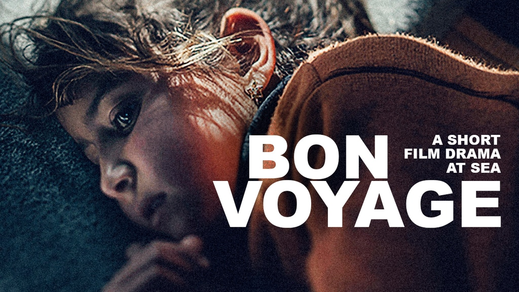 BON VOYAGE - a short film in pre-production project video thumbnail