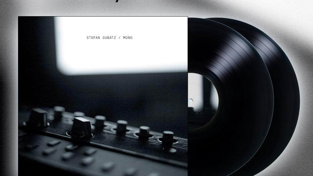 """Stefan Gubatz - Mono / 2 x 12"""" Vinyl album project video thumbnail"""