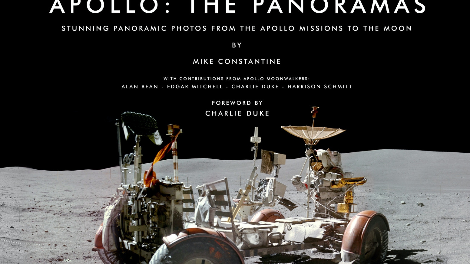 Apollo: The Panoramas is a hardcover book containing over 50 stunning lunar surface panoramas from the Apollo missions to the Moon
