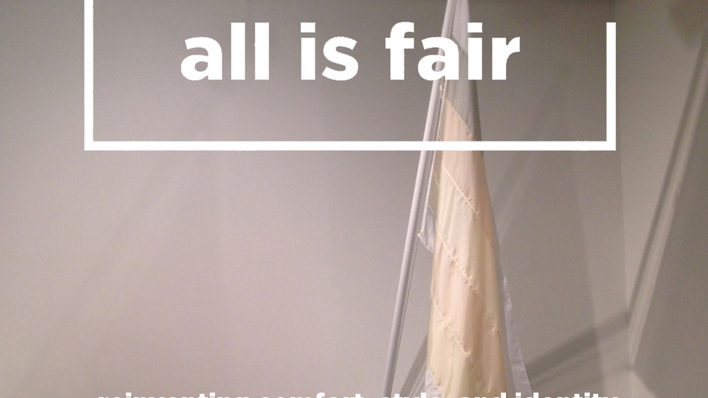 All Is Fair In Love And Wear project video thumbnail