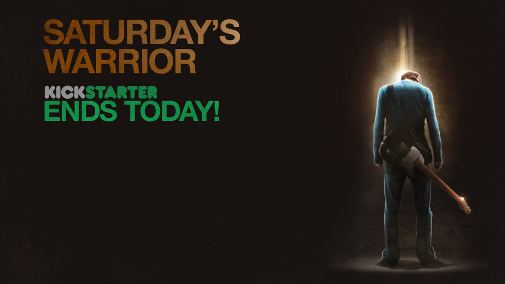 SATURDAY'S WARRIOR  -  The Motion Picture  -  Coming 2016 project video thumbnail