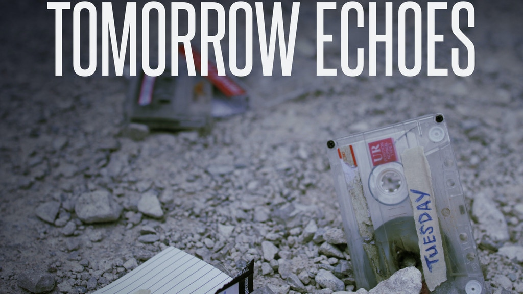 Tomorrow Echoes project video thumbnail