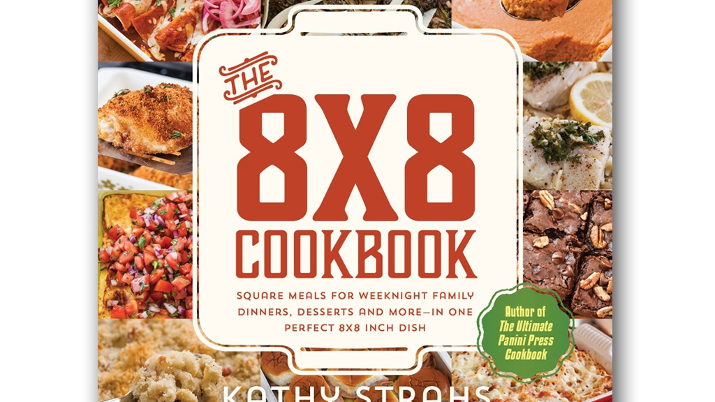 The 8x8 Cookbook--Square Meals for Weeknight Dinner project video thumbnail