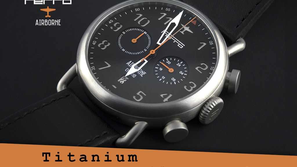 Ferro Airborne -  Titanium or Copper  Pilot Watches project video thumbnail