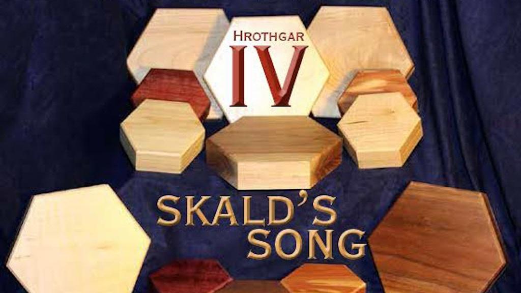 Hrothgar IV: Skald's Song project video thumbnail