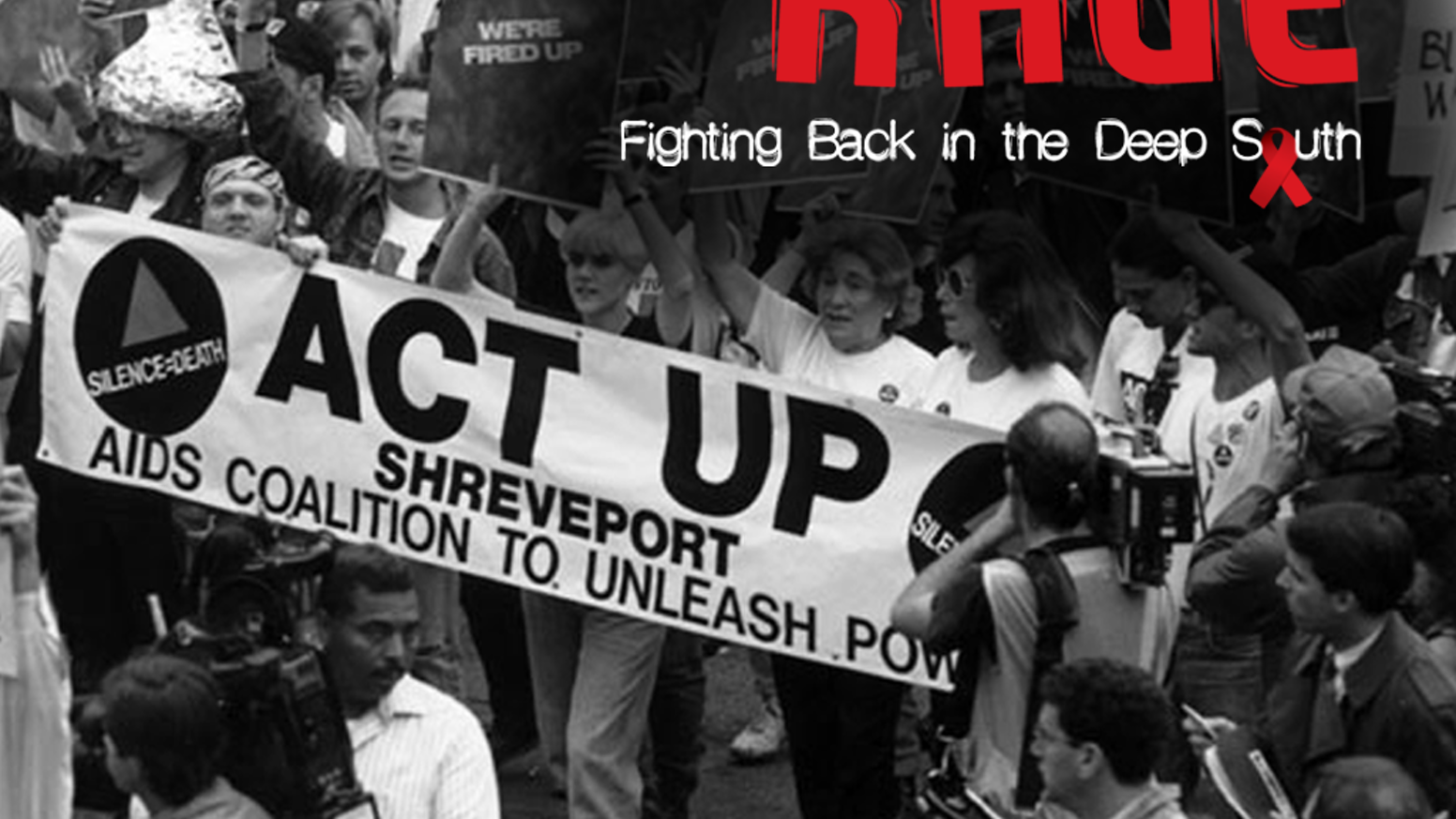An independent documentary examining the work and influence of ACT UP Shreveport in the conservative Deep