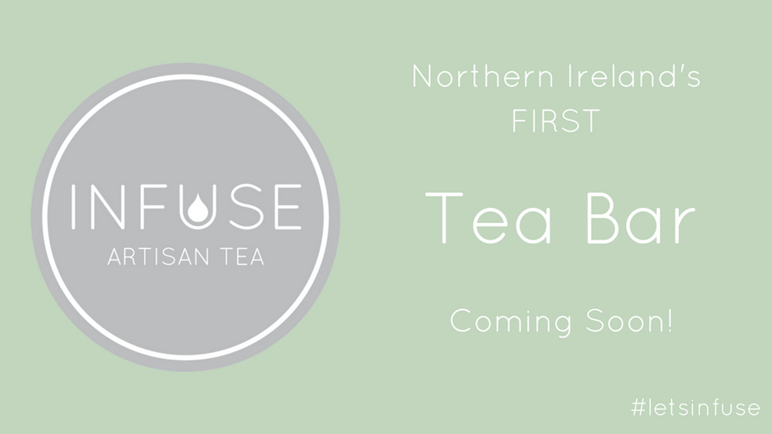 We are launching Northern Ireland's very first Tea Bar. Be part of the journey, explore and enjoy the art of tea!