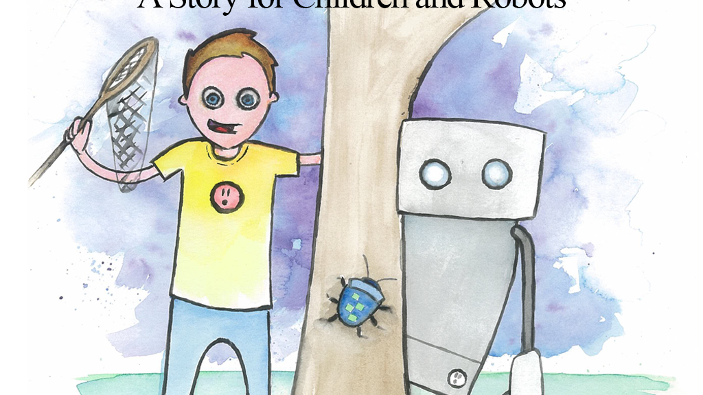 Tyler and Brian Find a Bug: A Story for Children and Robots project video thumbnail