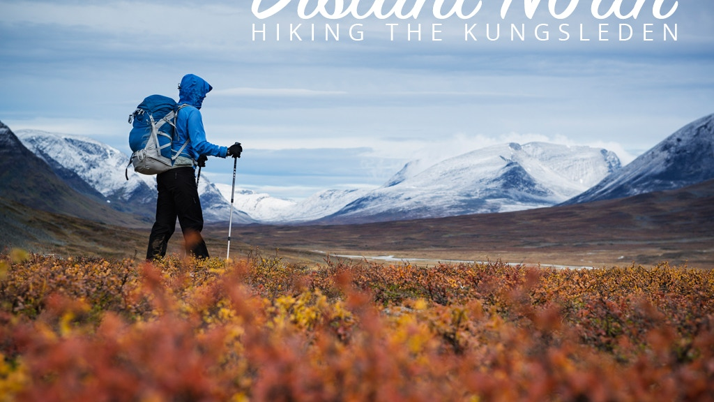 Distant North - Hiking The Kungsleden project video thumbnail