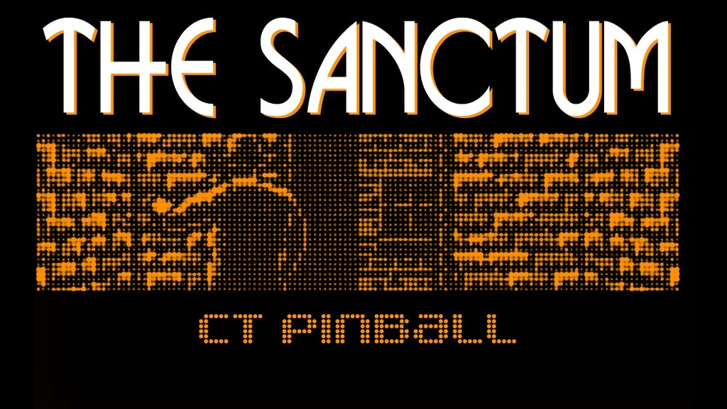 The Sanctum: Pinball Co-Op Expansion project video thumbnail