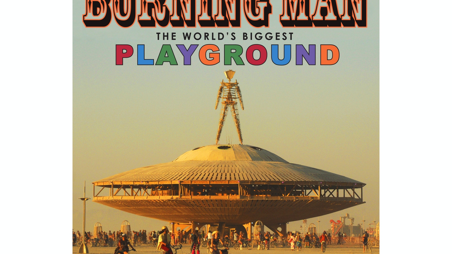 A photo book for children all about Burning Man.