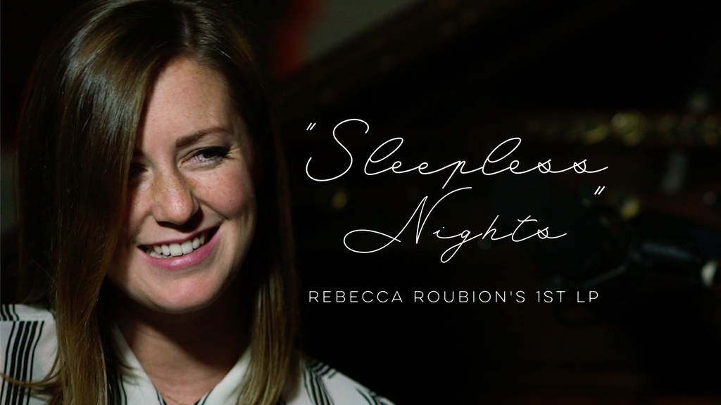 """Rebecca Roubion's 1st LP """"Sleepless Nights"""" project video thumbnail"""