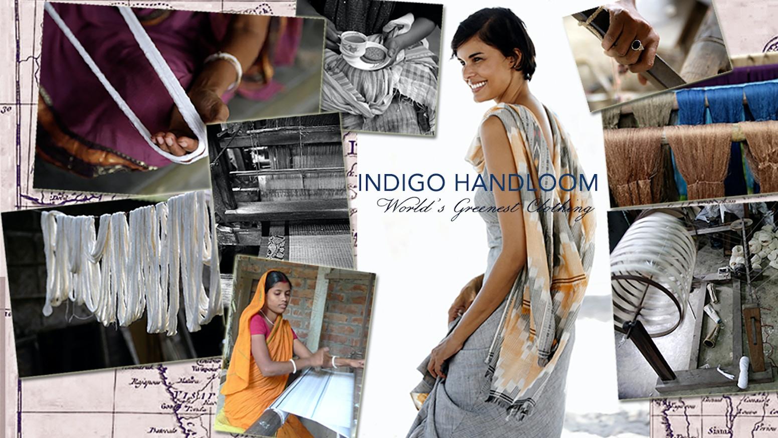 World's Greenest Clothing by Indigo Handloom Inc  — Kickstarter
