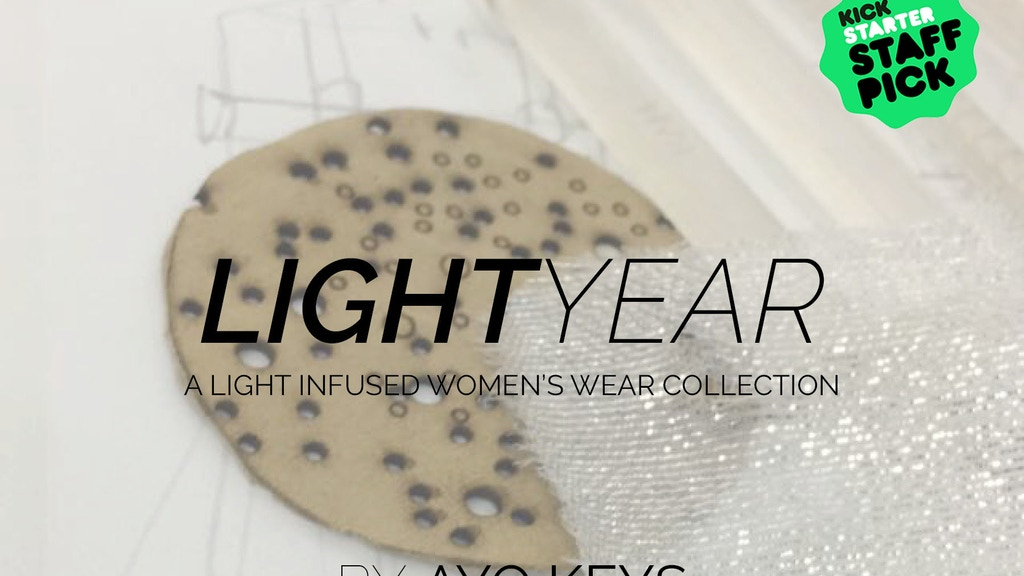 Light Year : A Women's Wear Collection project video thumbnail