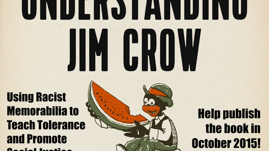 Understanding Jim Crow: Racist Memorabilia & Social Justice project video thumbnail