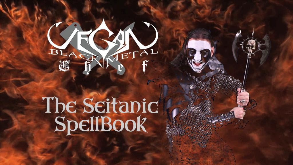 Vegan Black Metal Chef: The Seitanic Spellbook project video thumbnail