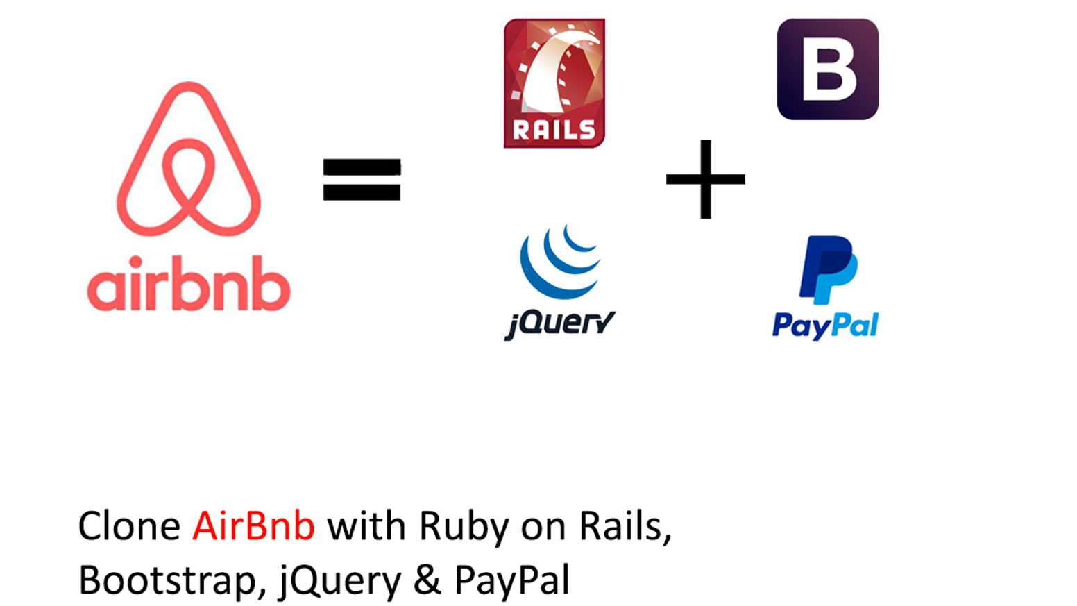 A Complete Course teaching how to clone AirBnb in 4 weeks with Ruby on Rails, Bootstrap & jQuery: Novice to advanced skill developer.