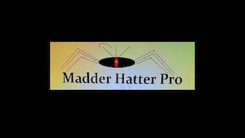Madder Hatter Pro TV show