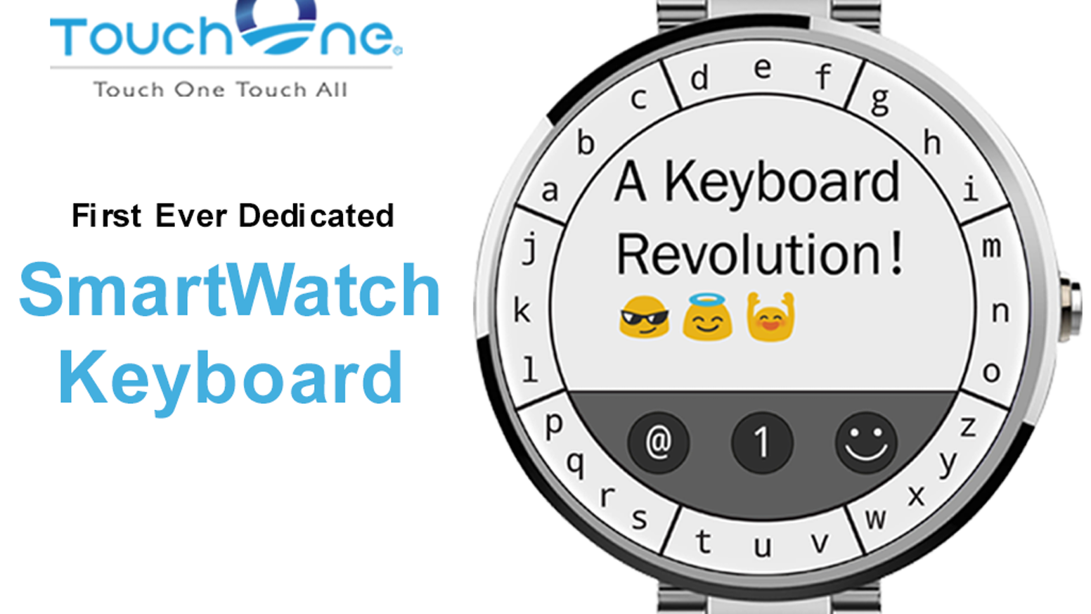 The TouchOne Keyboard is the first dedicated smartwatch keyboard that supports both circular and square devices