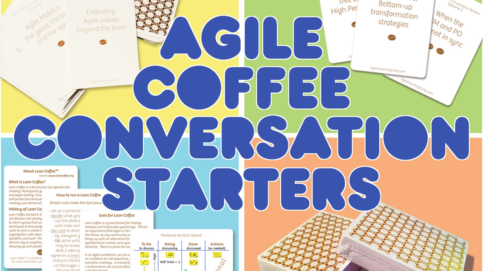 Start conversations with 54 elegant cards per deck. The best topics from over 3 years of lean coffees and the Agile Coffee podcast.